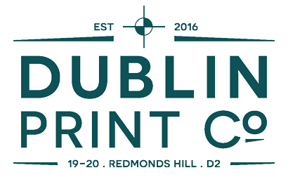Dublin Print Co. A commercial and digital printer based in dublin 2 between camden street and aungier street